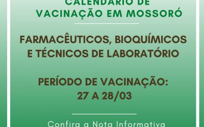 Mossoró: Confira o calendário de vacinação de farmacêuticos e técnicos