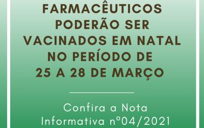 Farmacêuticos poderão ser vacinados em Natal no período de 25 a 28 de março