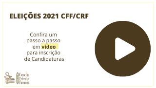 Eleições CFF/CRFs: Confira o passo a passo para inscrição de candidaturas