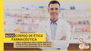 Novo Código de Ética Farmacêutica: Saiba quais são as principais alterações