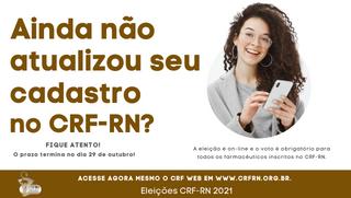 Eleições CRF-RN: Atualização Cadastral se encerra no dia 29 de outubro