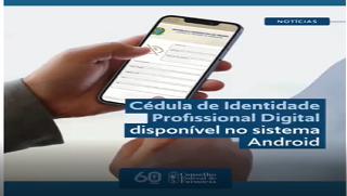 Está disponível a Cédula de Identidade Digital. Baixe a sua!